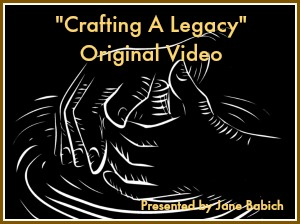 Crafting of a Legacy Video