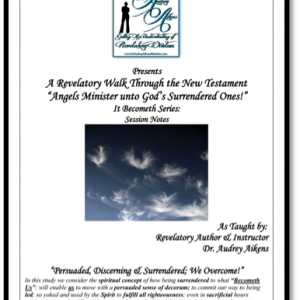 Angels Minister to God's Surrendered Ones