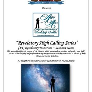 Revelatory High Calling:  Revelatory Nazarites (Part 1)