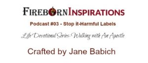 Walking with An Apostle-Ep.#03-Stop It-Harmful Labels!