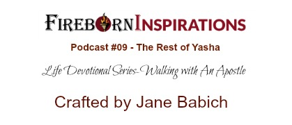 Walking with An Apostle-Ep.#9-The Rest of Yasha