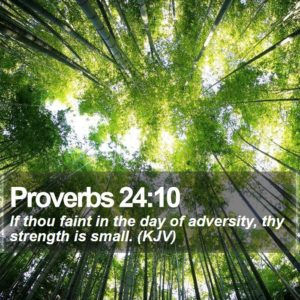 Fainting in Days of Adversity-Revelatory Concept